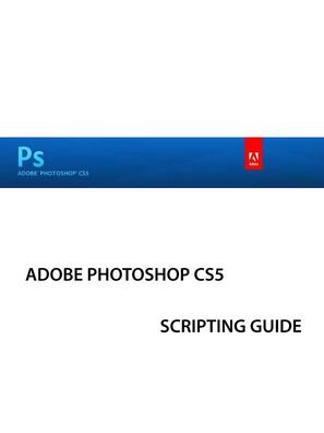 Photoshop CS5 : Scripting guide