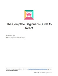Download this PDF course intituled The Complete Beginner's Guide to React