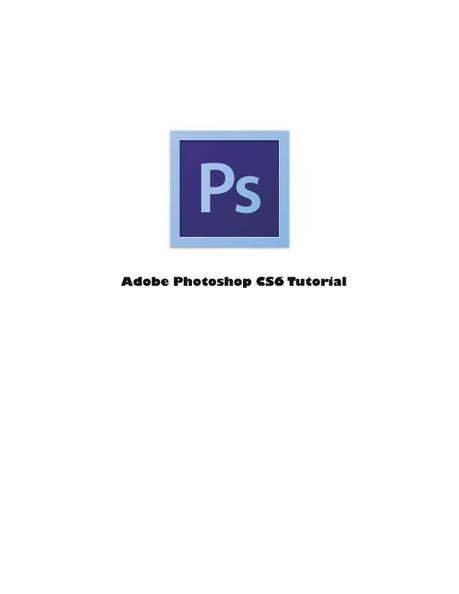 Download this PDF course intituled Adobe Photoshop CS6